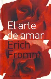<font size=4><strong>*/ Erich Fromm - El arte de amar ...</strong></font>